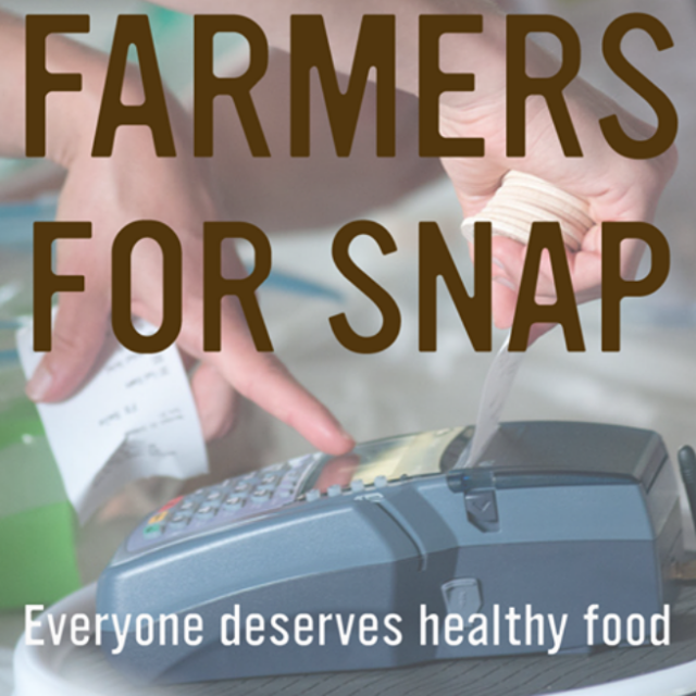 Farmers fight back to protect SNAP - take action now!