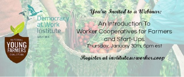 Free Webinar Next Week: An Introduction to Worker Cooperatives for Farmers and Start-Ups