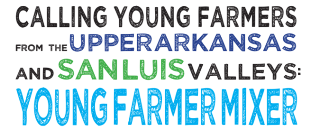 Upcoming Young Farmer Mixer in Salida, CO
