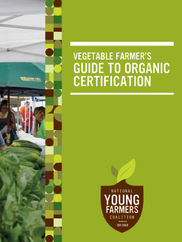 Vegetable Grower's Guide to Organic Certification
